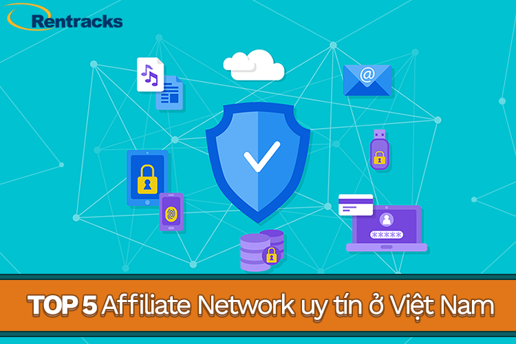Top Affiliate Network uy tín ở Việt Nam