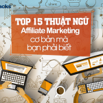 Top thuật ngữ Affiliate Marketing cơ bản