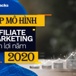 Top mô hình Affiliate Marketing sinh lợi