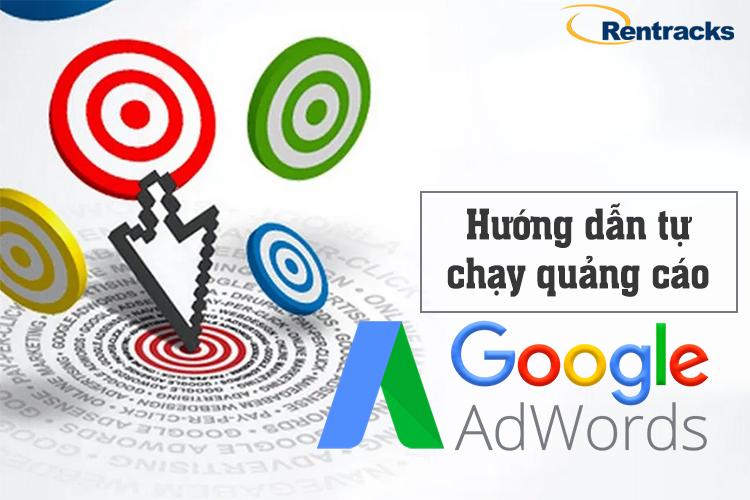 Hướng dẫn tự chạy quảng cáo google adwords